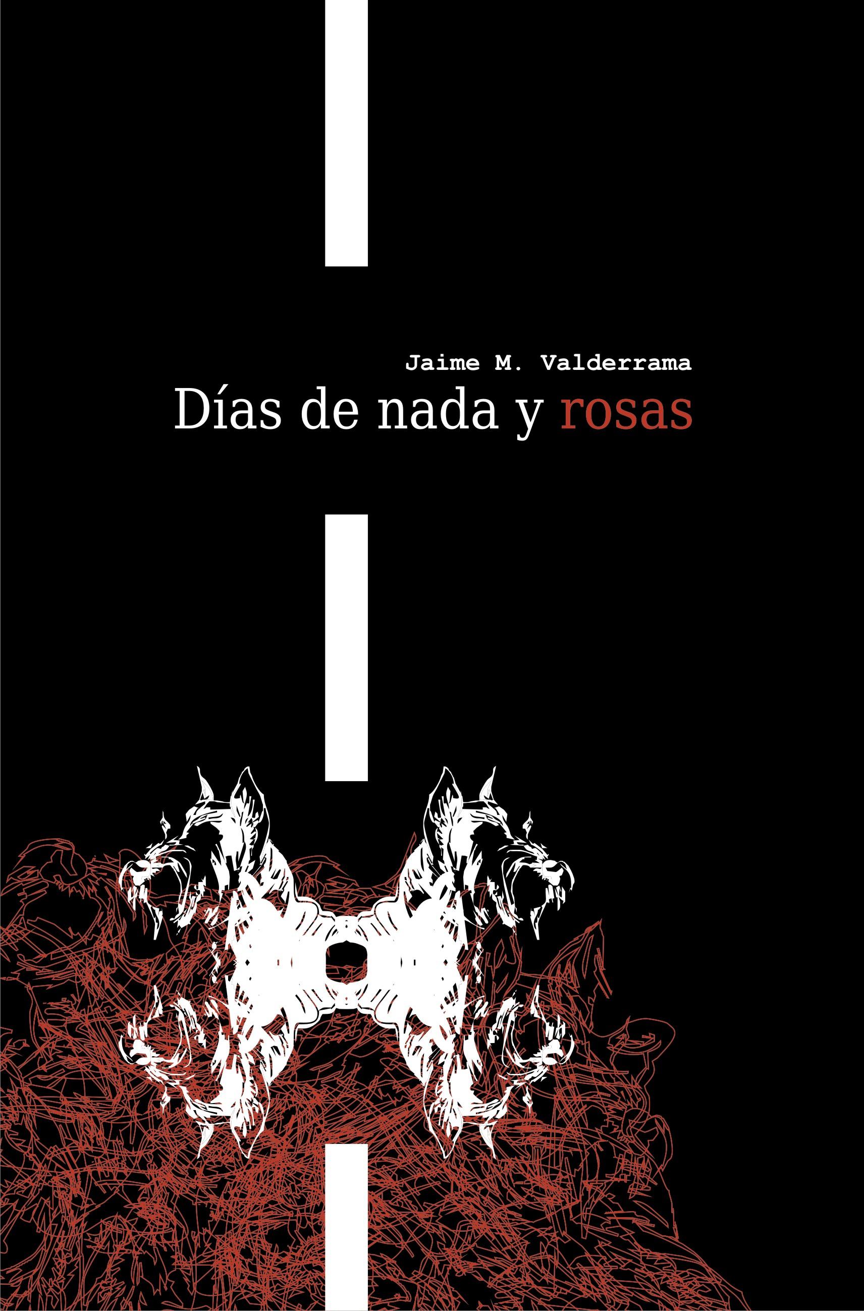 Días de nada y rosas